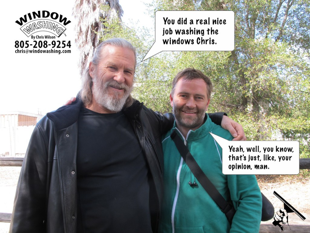 Jeff Bridges, Ojai, CA, Chris Wilson, windowashing, Ojai Window Cleaning, window washing, celebrities